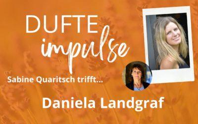 Der zweiten Dufte Impuls mit Daniela Landgraf