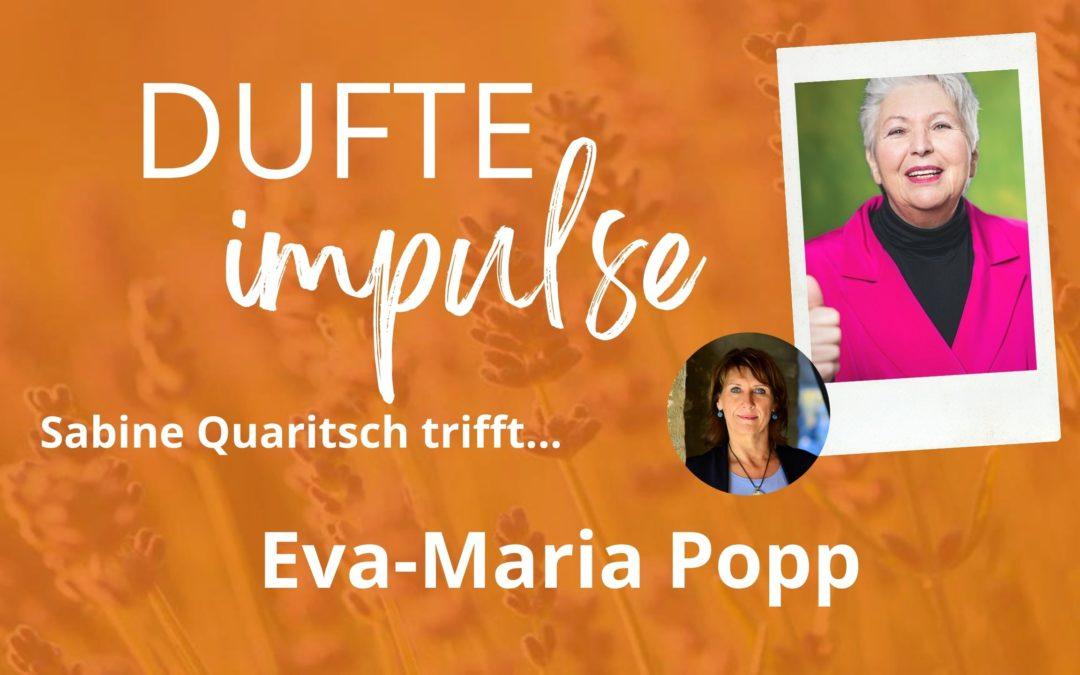 Dufte Impulse mit Eva-Maria Popp