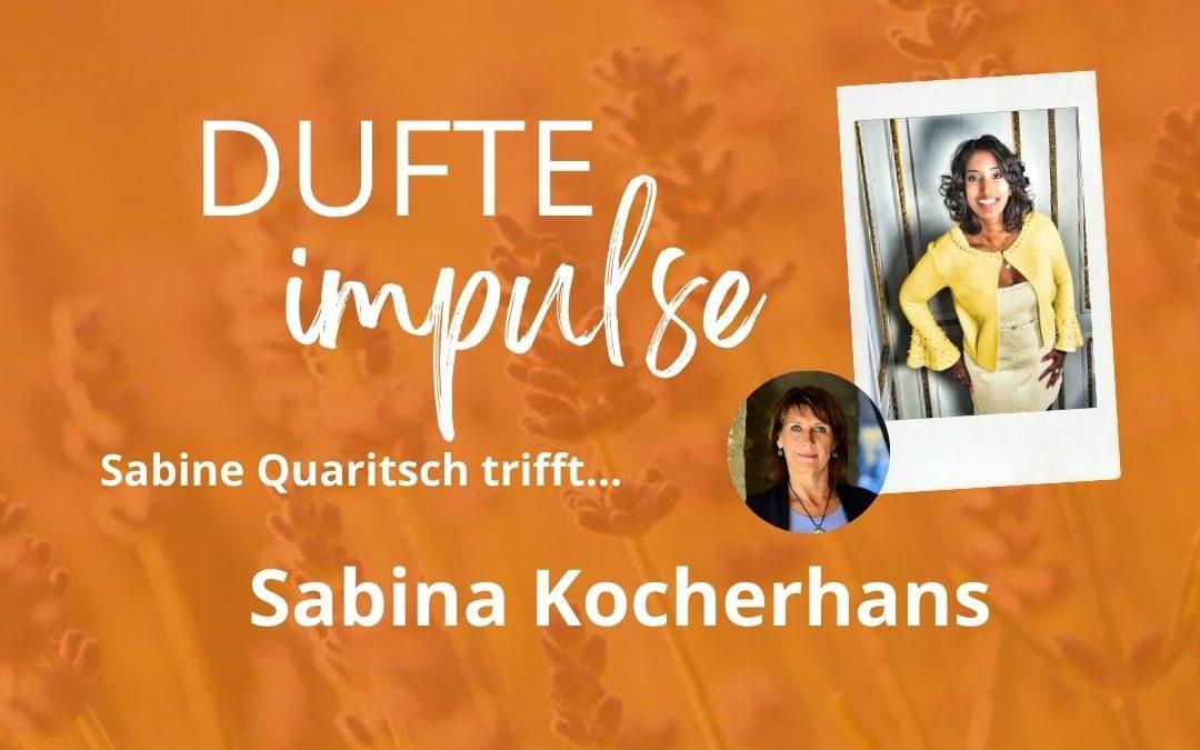 Dufte Impulse mit Sabina Kocherhans