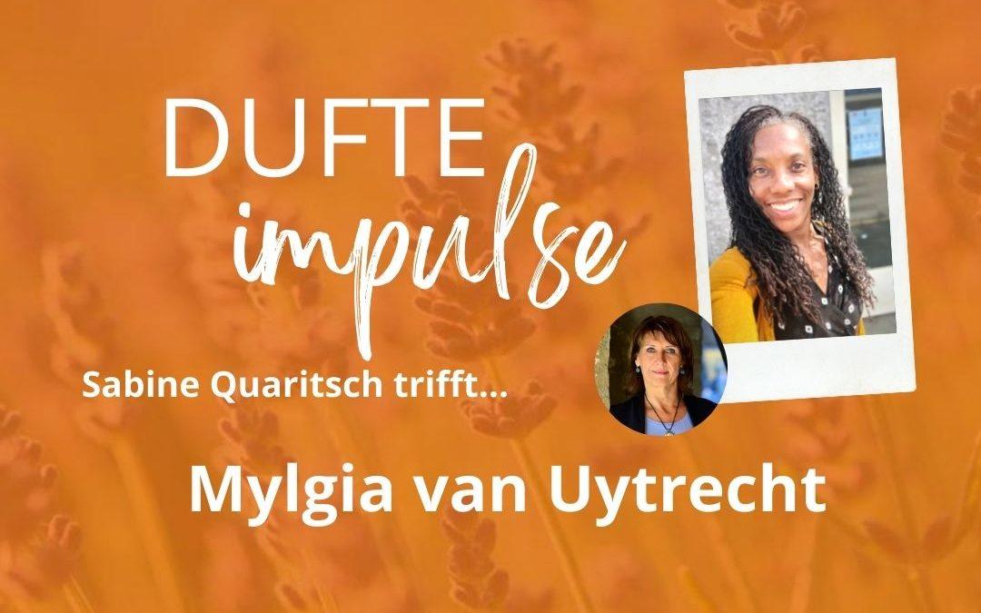 Dufte Impulse mit Mylgia van Uytrecht