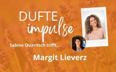 Dufte Impulse mit Margit Lieverz